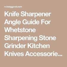 knife sharpener angle guide for whetstone sharpening stone grinder