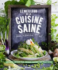 bon livre de cuisine http marabout com le meilleur de la cuisine saine
