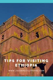 tips for traveling to ethiopia