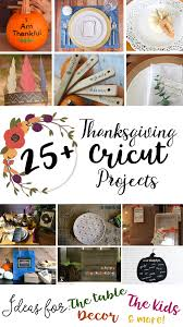 25 thanksgiving projects to make with cricut
