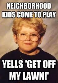 Get Off My Lawn Meme - livememe com 60 year old girl
