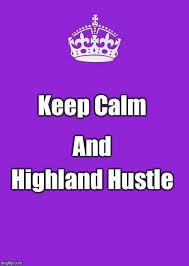 Stay Calm Meme Generator - 60 best highland hustle images on pinterest scottish highlands