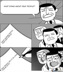 Deaf Meme - deaf people memes by recyclebin meme center