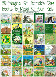 s day books 30 magical st s day books to read to your kids