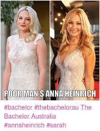 The Bachelor Australia Memes - 25 best memes about anna heinrich anna heinrich memes