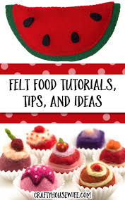 how to make felt food free patterns tutorials craft ideas