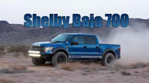 Ford Raptor Truck 2015 - 2015 shelby baja 700 u2013 former ford f 150 svt raptor youtube