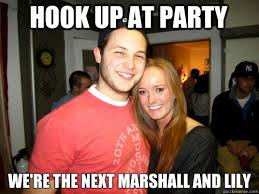 Lily Meme - hook up at party we re the next marshall and lily freshman
