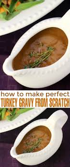 best 25 gravy from scratch ideas on gravy