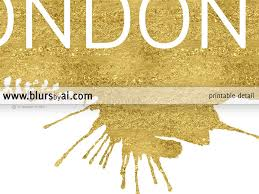 Home Decor London by London Printable Home Decor Featuring A Gold Paint Stroke U2013 Blursbyai
