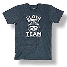 Sloth Meme Shirt - com sloth running team funny humor college meme relax