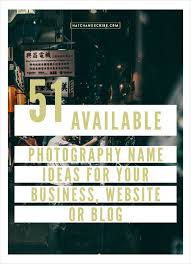 51 available photography name ideas for a business website or