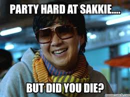Party Hard Memes - hard at sakkie