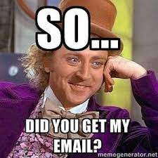 Email Meme - did you get email meme jokes about email marketing social media