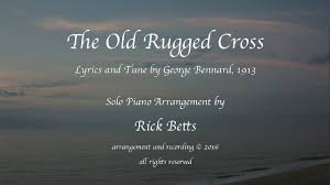 the old rugged cross lyrics with piano youtube