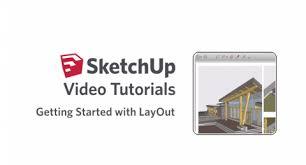video tutorials layout sketchup