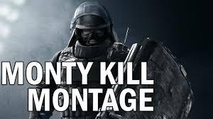 rainbow 6 siege monty kill montanage kat gunn youtube