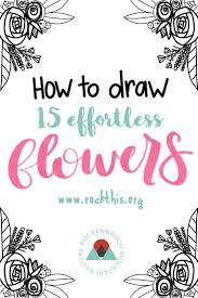 how to draw 15 effortless flowers for bible journaling