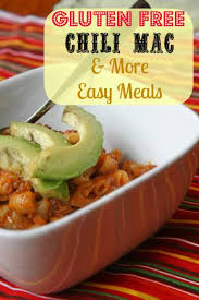 Free Dinner Ideas Gluten Free Chili Mac Recipe U0026 More Easy Meals