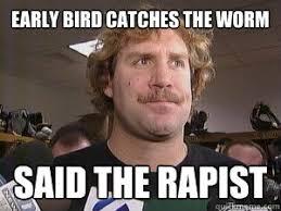 Meme Exles - early bird catches the worm meme best bird 2018
