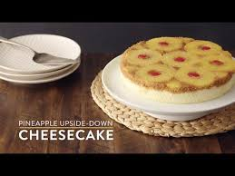 pineapple upside down cheesecake youtube