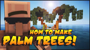 Pom Trees Minecraft How To Make Palm Trees Youtube
