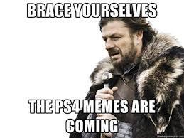 Playstation 4 Meme - the 15 best playstation 4 memes heavy com
