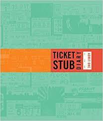 ticket stub album ticket stub diary revised eric epstein 9781452114224
