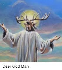 Oh Deer Meme - deer god man deer meme on esmemes com