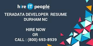 Mainframe Developer Resume Examples by Teradata Developer Resume Durham Nc Hire It People We Get It Done