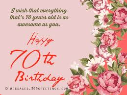 70th birthday wishes and messages messages