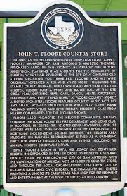 Floores Country Store Tickets by John T Floore Country Store U2013 Helotes Texas Historical Marker