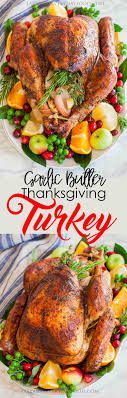 garlic butter thanksgiving turkey with gravy tatyanas everyday food