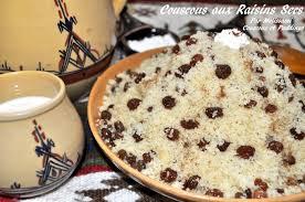 cuisine alg ienne couscous masfouf seffa ou couscous aux raisins secs zbib couscous et