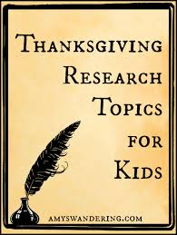 thanksgiving research topics for thanksgiving activities