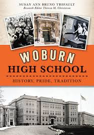 high school history book woburn high school history pride tradition by susan bruno