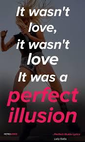 Mirror On The Wall Lyrics Best 25 Lady Gaga Quotes Ideas On Pinterest Lady Gaga Married