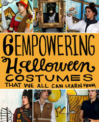 6 empowering halloween costumes that we can all learn from