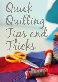 quick quilting tips and tricks diary of a quilter a quilt blog