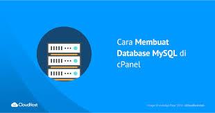 cara membuat database baru mysql cara membuat database mysql di cpanel idcloudhost