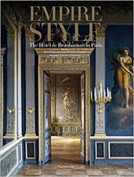 Empire Style The Hôtel De Beauharnais In Paris Amazoncouk - Empire style interior design