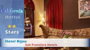 hotel bijou san francisco hotels california youtube