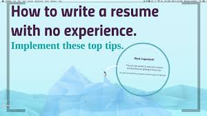 Resume Sample Format No Experience by How To Write A No Work Experience Resume Youtube
