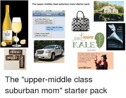 Suburban Mom Meme - sutter home l i v e love the upper middle class suburban mom