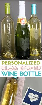 how to personalize a wine glass how to make a personalized etched glass wine bottle the crafty