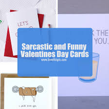 sarcastic valentines day cards sarcastic and valentines day cards