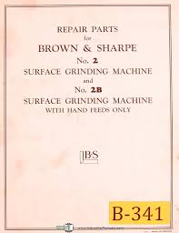 brown u0026 sharpe no 2 u0026 2b surface grinder repair parts list