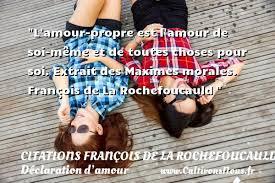 Amour De Soi Meme - l amour propre est l amour de soi même citations françois de la