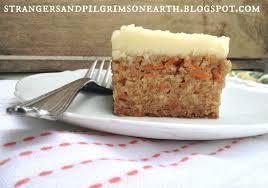 strangers u0026 pilgrims on earth carrot crazy cake no butter eggs