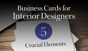 Business Cards Interior Design Interior Design Business Cards Five Crucial Considerations